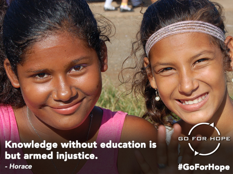 Knowledge without education is but armed injustice. - Horace | Go For Hope - Providing the fundamental right of education to children in Nicaragua